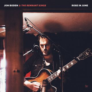 Jon boden and the remnant kings rose in june packshot